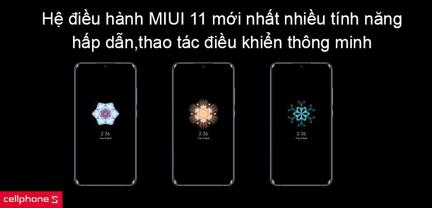 Xiaomi Mi Note 10 Pro được chạy trên hệ điều hành MIUI 11