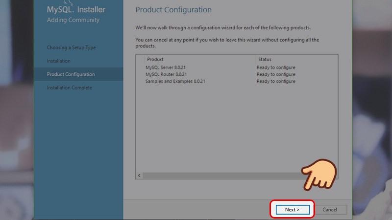 Bộ cài đặt tiếp tục tới phần cấu hình MySQL Server, chọn Next