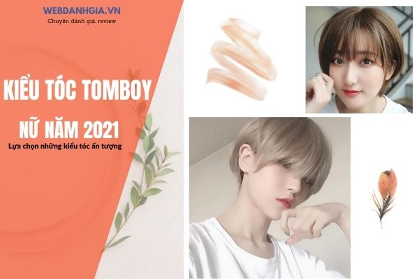 35+ Kiểu Tóc Tomboy Ngầu, Siêu đẹp Thu Hút Giới Trẻ Năm 2021